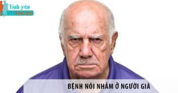 Bệnh nói nhảm ở người già - Nguyên nhân và cách điều trị