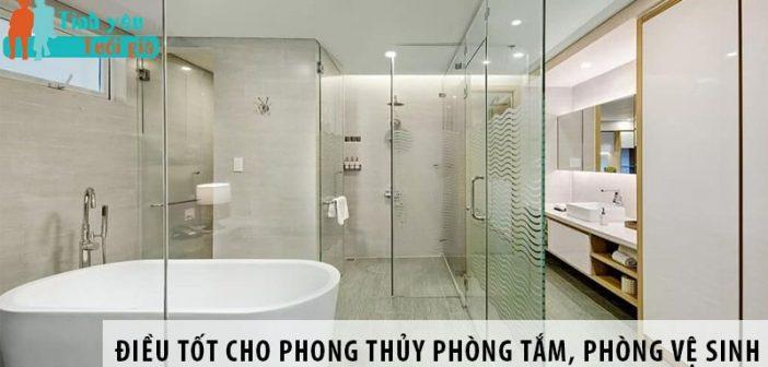Những điều tốt cho phong thủy phòng tắm, phòng vệ sinh