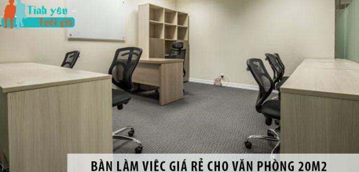 Mua bàn làm việc nhân viên giá rẻ cho văn phòng 20m2